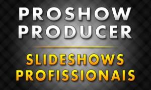 Proshow Producer para iniciantes